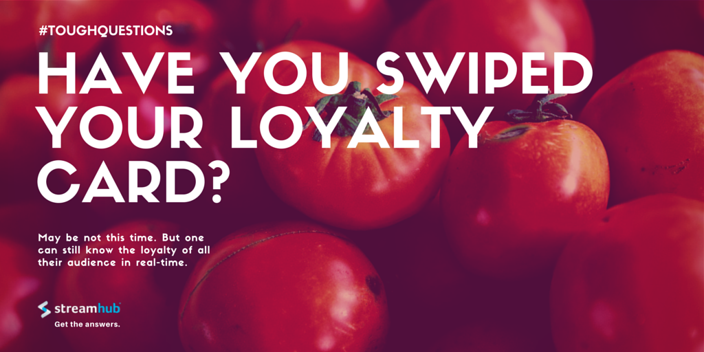 Have You Swiped Your Loyalty Card?